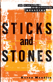 Sticks and Stones - eBook  -     By: Karen Maudlin