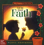 Tell Me About Faith - eBook  -     By: Joel Anderson