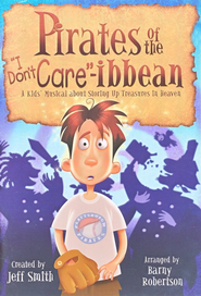 Pirates of the I Don't Care-Ibbean   -     By: Jeff Smith