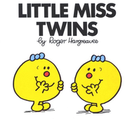 Little Miss Twins  -     By: Roger Hargreaves