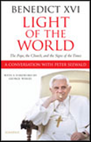 Light Of The World: The Pope, The Church and The Signs Of The Times  -     By: Pope Benedict XVI, Peter Seewald