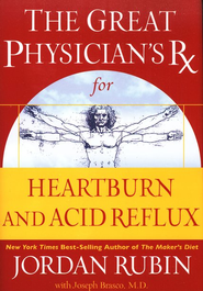 The Great Physician's Rx for Heartburn and Acid Reflux - eBook  -     By: Jordan Rubin, Joseph Brasco