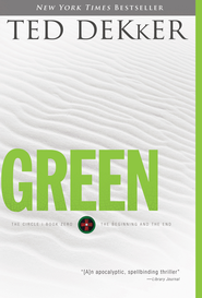Green: Book Zero: The Beginning and the End - eBook  -     By: Ted Dekker