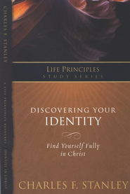 Charles Stanley Life Principles Study Guides: Discovering Your Identity - eBook  -     By: Charles F. Stanley