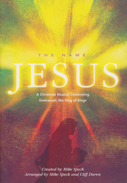 Name...Jesus, The, Book  -              By: Mike Speck, Cliff Duren