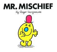 Mr. Mischief  -     By: Roger Hargreaves