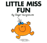 Little Miss Fun  -     By: Roger Hargreaves