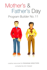 Mother's Day & Father's Day Program Builder, Number 11   -     By: Kimberly Messer