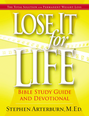 Lose it for Life: Bible Study Guide and Devotional - eBook  -     By: Stephen Arterburn