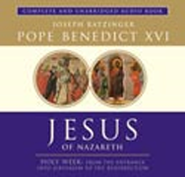 Jesus of Nazareth: Holy Week: From the Entrance Into Jerusalem To The Resurrection, Volume II, Audiobook on CD  -     By: Pope Benedict XVI
