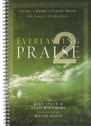 Everlasting Praise 2   -              By: Stan Whitmire, Mike Speck