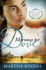 Morning for Dove - eBook  -     By: Martha Rogers