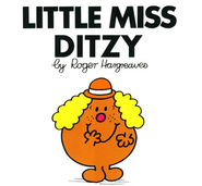 Little Miss Ditzy  -     By: Roger Hargreaves