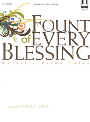 Fount of Every Blessing   -     By: Karen Ball