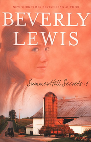 SummerHill Secrets - eBook  -     By: Beverly Lewis