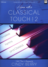 Hymns with A Classical Touch, Volume 2   -     By: Cindy Berry