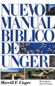Nuevo Manual B&#237blico de Unger, Pasta dura  (New Unger's Bible Handbook, Hardcover)  -     Edited By: Gary N. Larson     By: Merrill F. Unger