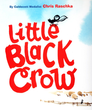 Little Black Crow - eBook  -     By: Chris Raschka