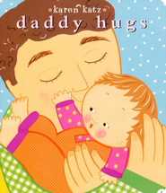 Daddy Hugs - eBook  -     By: Karen Katz
