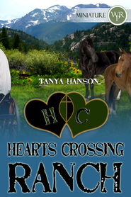 Hearts Crossing Ranch (Novelette) - eBook  -     By: Tanya Hanson