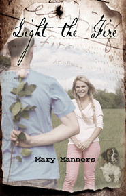 Light the Fire - eBook  -     By: Mary Manners