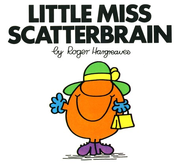 Little Miss Scatterbrain  -     By: Roger Hargreaves