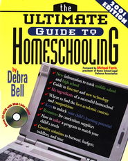 The Ultimate Guide to Homeschooling: Year 2001 Edition: Book & CD - eBook  -     By: Debra Bell