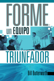 Forme un equipo triunfador - eBook  -     By: Bill Butterworth