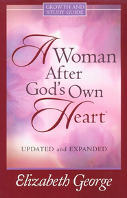 Woman After God's Own Heart Growth & Study Guide, A - eBook  -     By: Elizabeth George