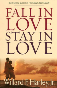 Fall in Love, Stay in Love  -              By: Willard F. Harley Jr.