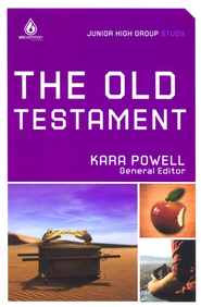 The Old Testament: Junior High Group Study - eBook  -     Edited By: Kara Powell     By: Kara Powell