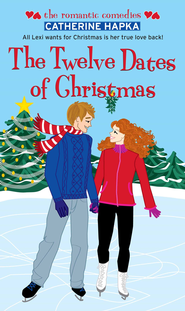 The Twelve Dates of Christmas - eBook  -     By: Catherine Hapka