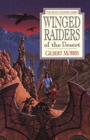Winged Raiders of the Desert - eBook  -     By: Gilbert Morris
