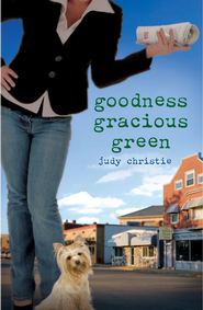 Goodness Gracious Green - eBook  -     By: Judy Christie