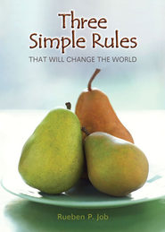 Three Simple Rules That Will Change the World - eBook  -     By: Rueben Job