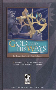 BJU God and His Ways, Student Text   -