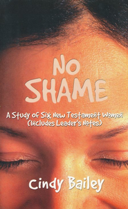 No Shame  -     By: Cindy Bailey