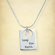 Phrase Necklace, Keep the Faith  -