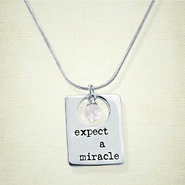 Phrase Necklace, Expect a Miracle  -