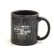 Purpose, Faith, Patience, Love, Endurance Mug  -