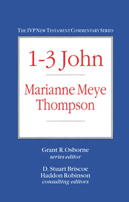 1-3 John, The IVP New Testament Commentary Series   -              By: Marianne Meye Thompson