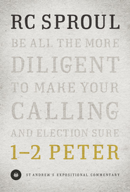 1-2 Peter: St. Andrews Expositional Commentary-eBook   -     By: R.C. Sproul