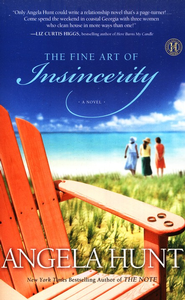 The Fine Art of Insincerity  -     By: Angela Elwell Hunt