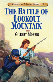Battle of Lookout Mountain - eBook  -     By: Gilbert Morris