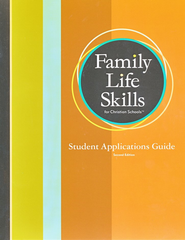 BJU Family Life Skills Student Applications Guide, 2nd Edition   -