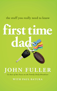 First-Time Dad: The Stuff You Really Need to Know - eBook  -     By: John Fuller
