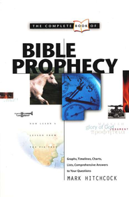 Complete Book of Bible Prophecy   -     By: Mark Hitchcock