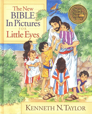 The New Bible in Pictures for Little Eyes - eBook  -     By: Kenneth N. Taylor