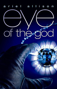 eye of the god - eBook  -     By: Ariel Allison