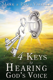 4 Keys to Hearing God's Voice - eBook  -     By: Mark Virkler